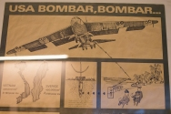 The American pilots were in jail for a reason, of course. This picture from the Saigon war museum shows a Swedish poster that explains the extent of the bombing of Vietnam during the war.